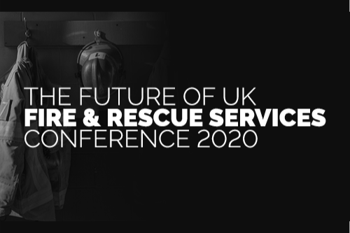 The Future of UK Fire and Rescue Services Conference 2020